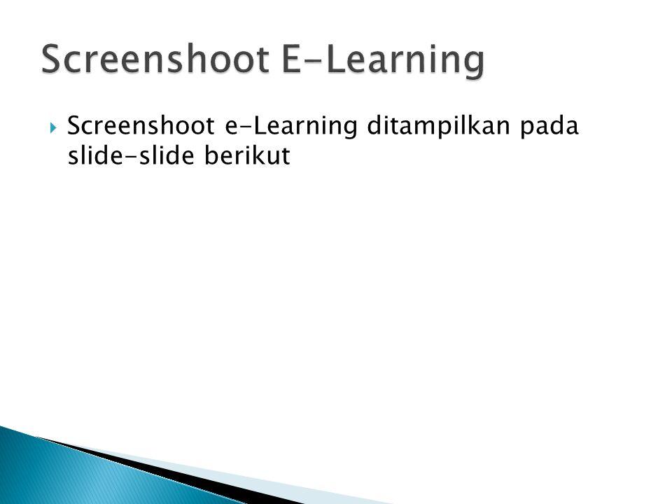  Screenshoot e-Learning ditampilkan pada slide-slide berikut