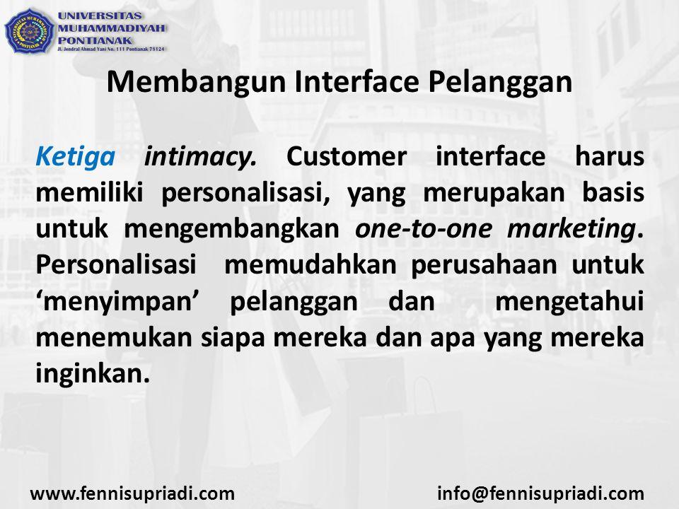 Membangun Interface Pelanggan Ketiga intimacy.