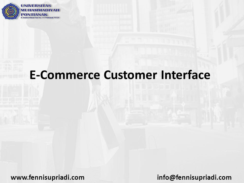 E-Commerce Customer Interface www.fennisupriadi.cominfo@fennisupriadi.com