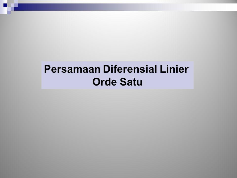 Persamaan Diferensial Linier Orde Satu