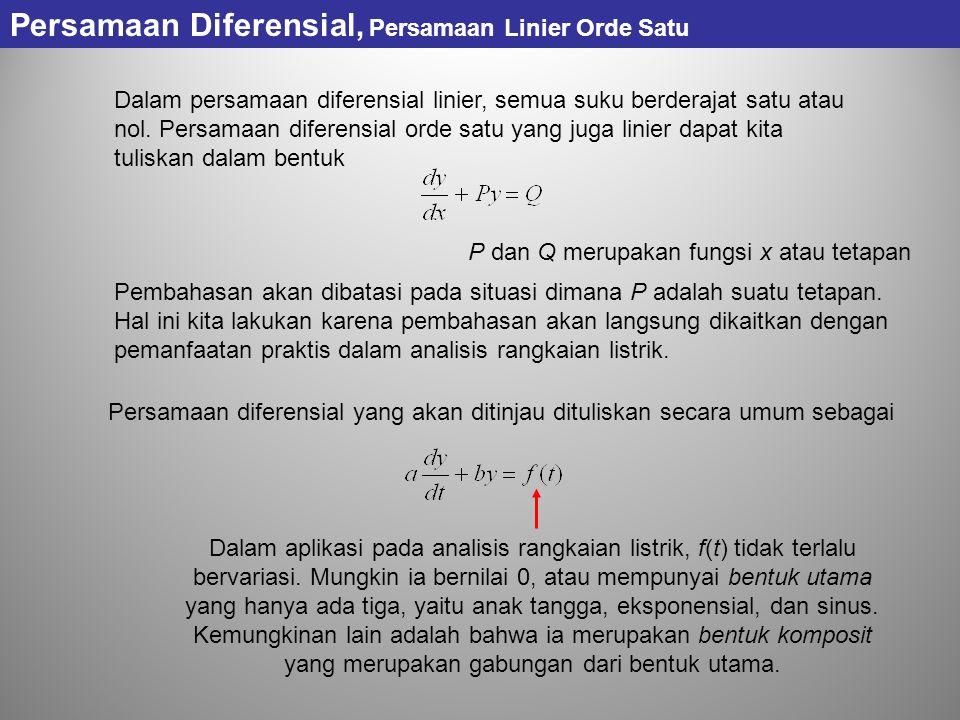Persamaan Diferensial, Persamaan Linier Orde Satu Dalam persamaan diferensial linier, semua suku berderajat satu atau nol. Persamaan diferensial orde