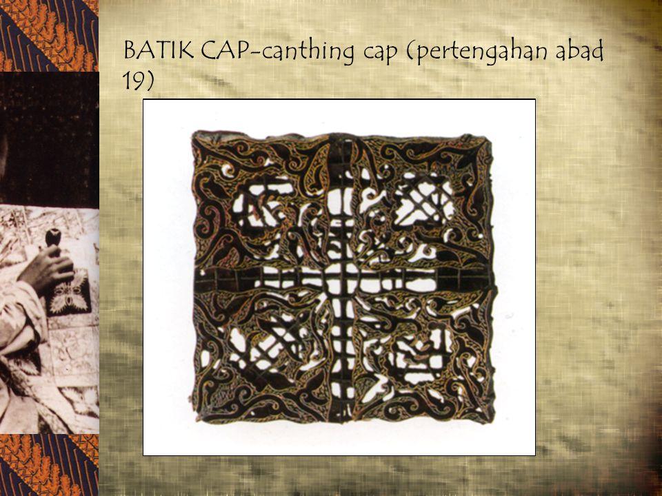 BATIK CAP-canthing cap (pertengahan abad 19)