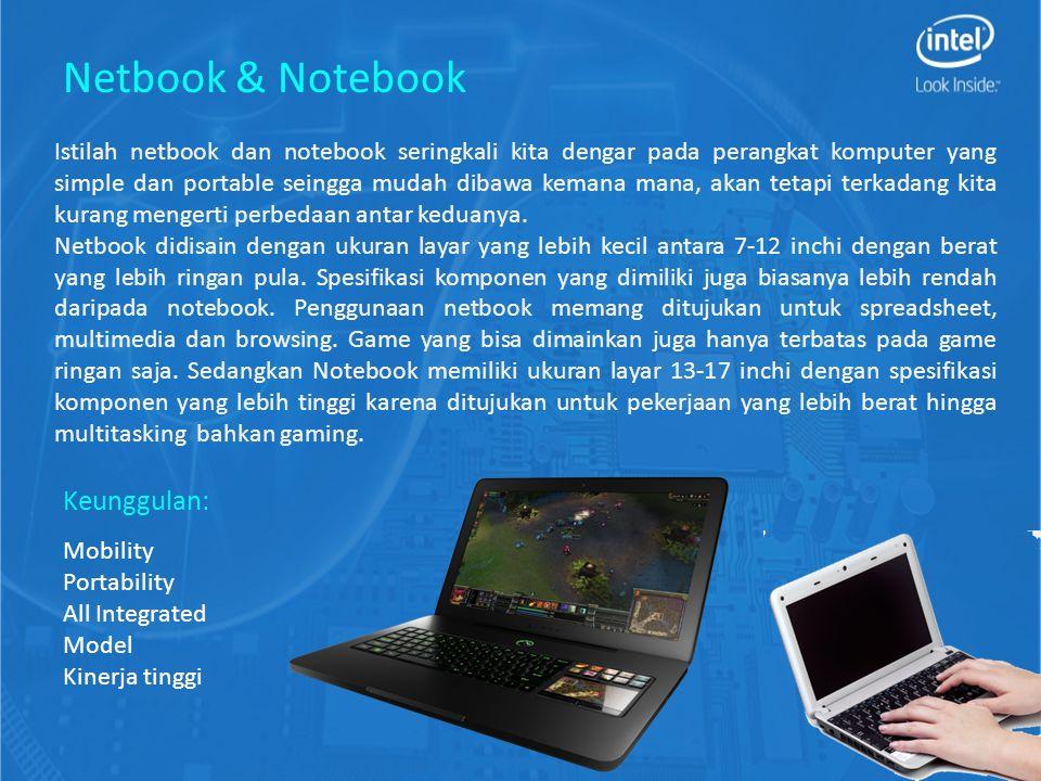 Istilah netbook dan notebook seringkali kita dengar pada perangkat komputer yang simple dan portable seingga mudah dibawa kemana mana, akan tetapi terkadang kita kurang mengerti perbedaan antar keduanya.