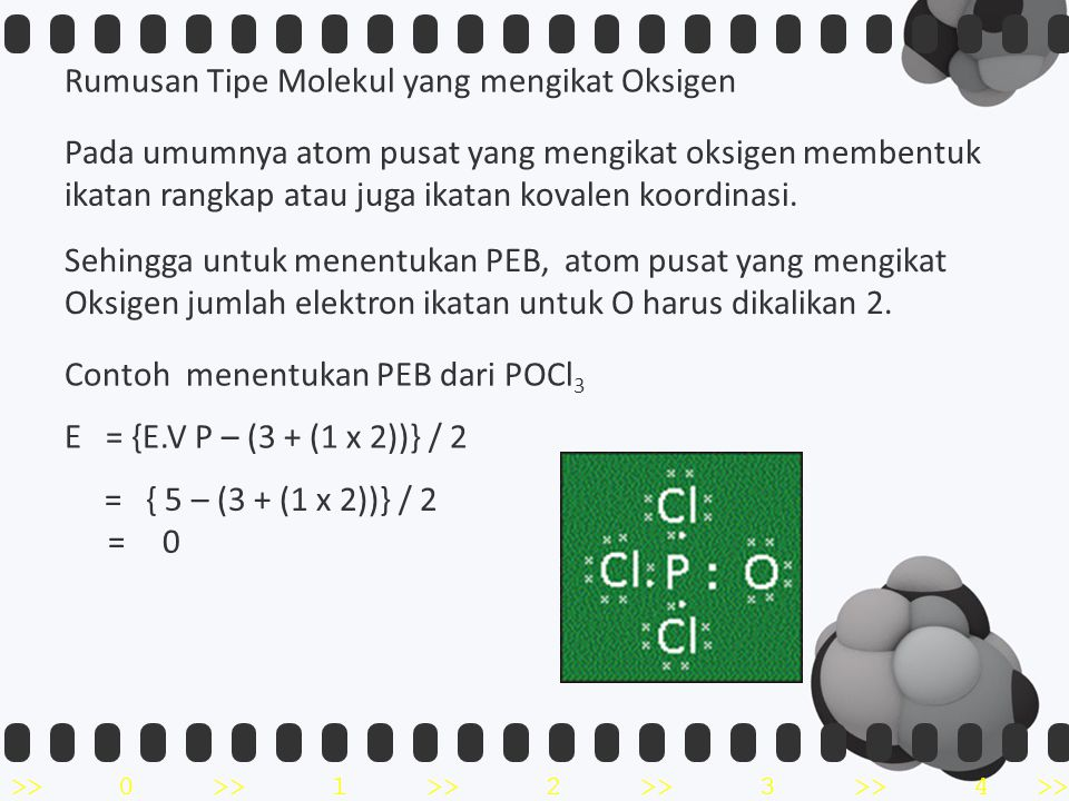 >>0 >>1 >> 2 >> 3 >> 4 >> Rumusan Tipe Molekul yang mengikat Oksigen Pada umumnya atom pusat yang mengikat oksigen membentuk ikatan rangkap atau juga ikatan kovalen koordinasi.
