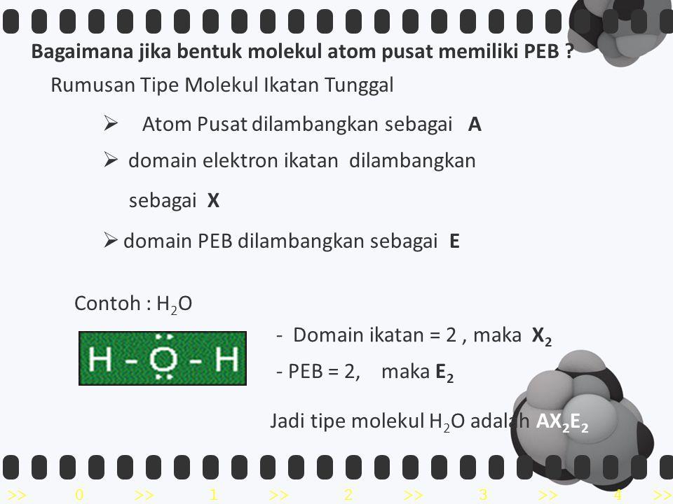 >>0 >>1 >> 2 >> 3 >> 4 >> Bagaimana jika bentuk molekul atom pusat memiliki PEB .