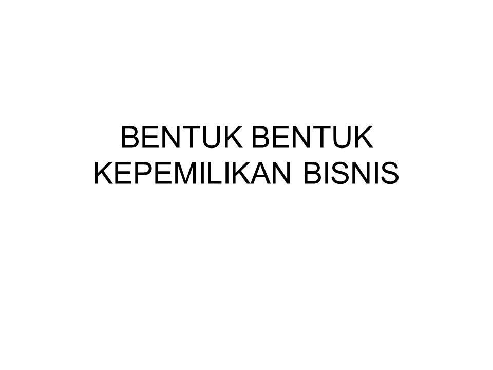 Bentuk kepemilikan bisnis di Indonesia.