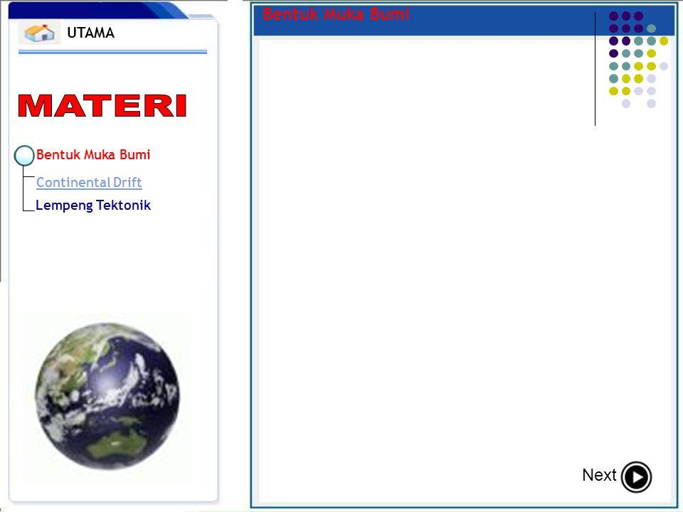 Bentuk Muka Bumi Continental Drift Lempeng Tektonik Bentuk Muka Bumi UTAMA Next