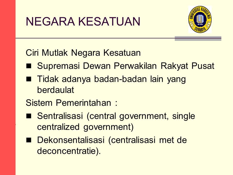 3 JENIS BENTUK PEMERINTAHAN a.Terdapat hubungan yang erat antara eksekutif dan legislatif b.