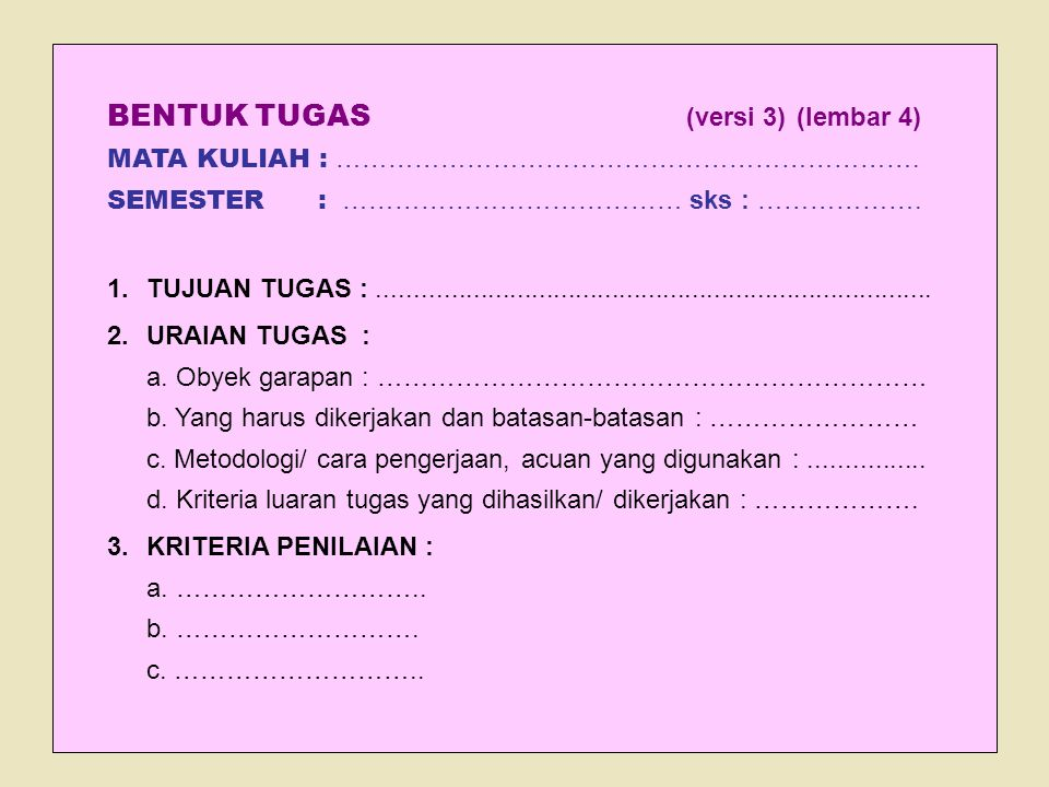BENTUK TUGAS (versi 3) (lembar 4) MATA KULIAH : ………………………………………………………….