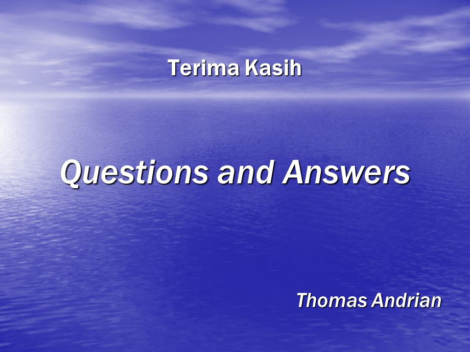 Terima Kasih Questions and Answers Thomas Andrian