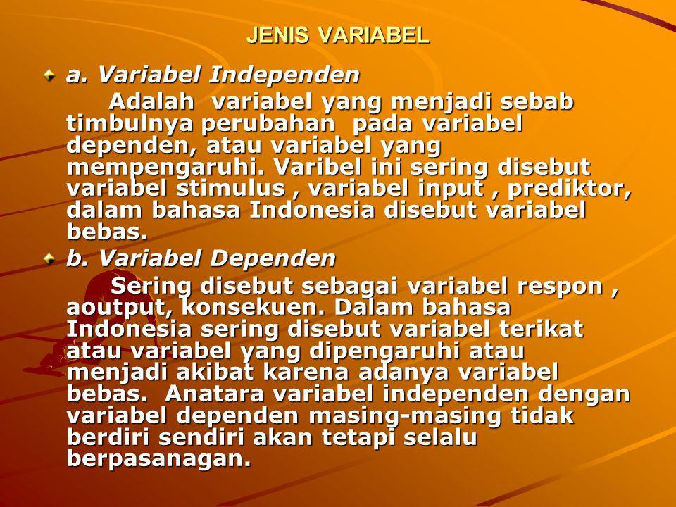 VARIABEL DEFINISI * Variabel adalah ukuran atau ciri yang dimiliki oleh anggota atau benda, situasi dll.