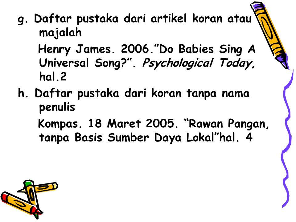 Keraf, Gorys. 2005. Komposisi. Flores: Nusa Indah Indah e. Daftar pustaka dari kumpulan artikel Dick Hartoko (Ed.). 2004. Golongan Cendekiawan: Mereka