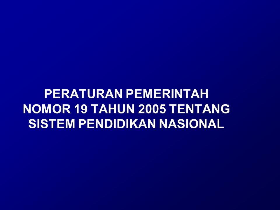 PENGERTIAN 1.Standar nasional pendidikan adalah kriteria minimal tentang sistem pendidikan di seluruh wilayah hukum Negara Kesatuan Republik Indonesia.