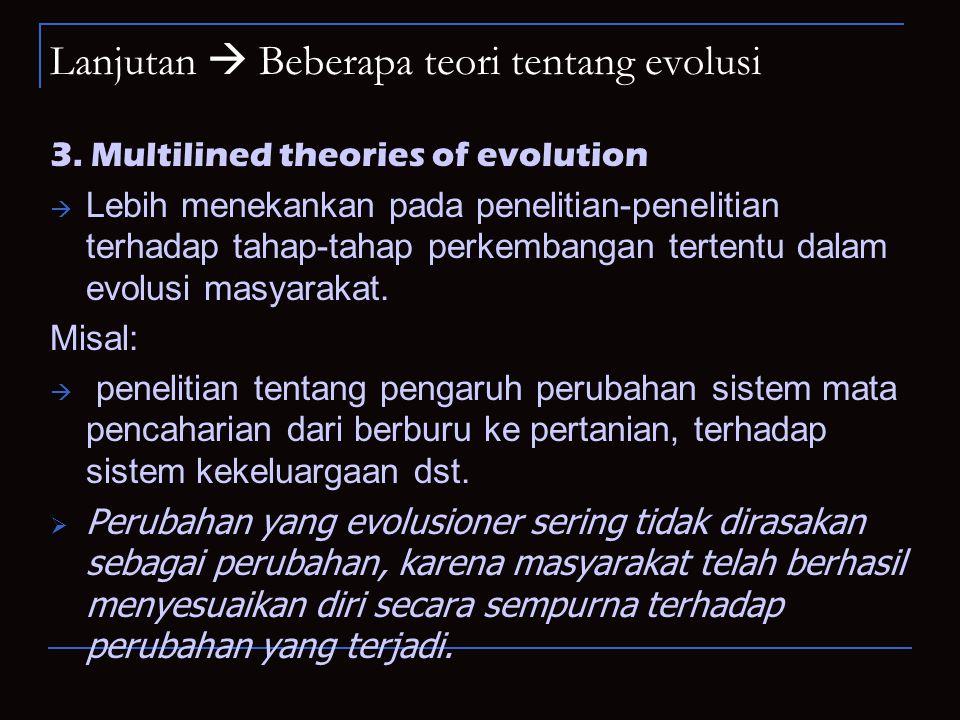 Lanjutan  Beberapa teori tentang evolusi 3.