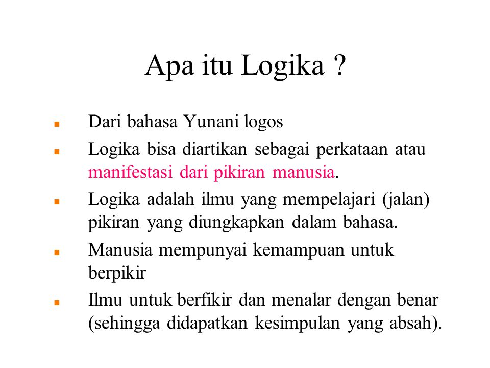 Apa itu Logika .