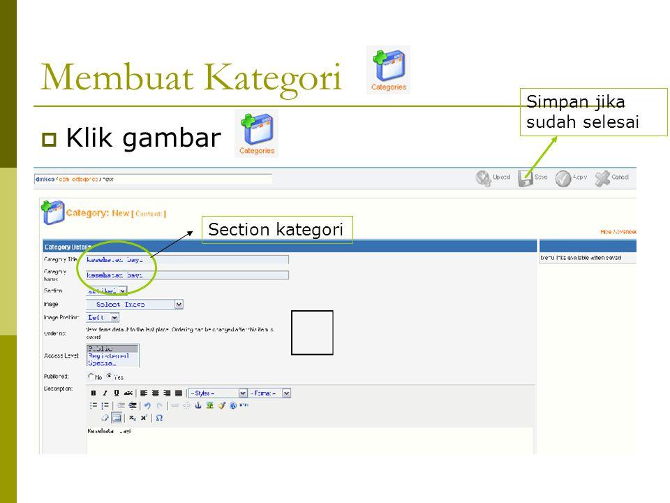 Membuat Kategori  Klik gambar Simpan jika sudah selesai Section kategori