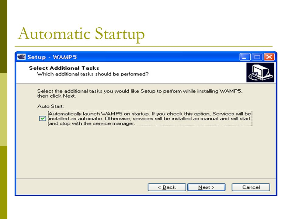 Automatic Startup