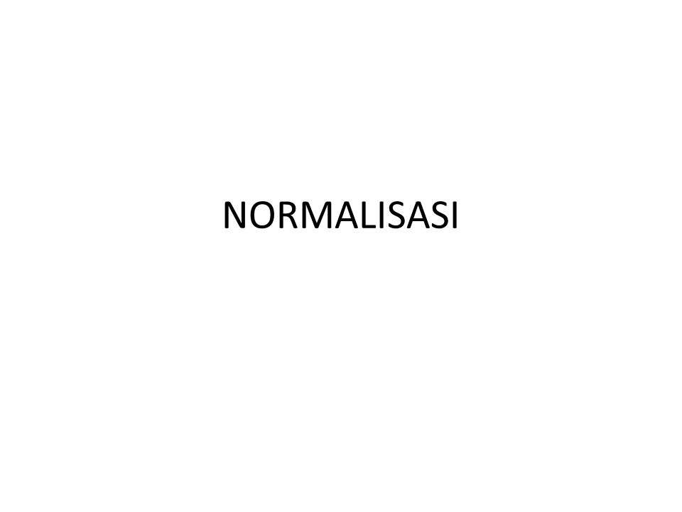 Penerapan Bentuk Normalisasi KdsupNmsup G01GOBEL S01HITACHI KdbrgNmbrgR02 R.