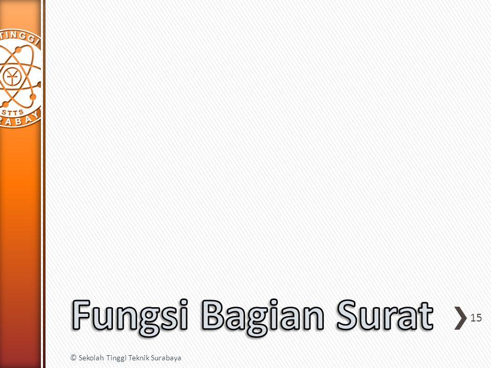 © Sekolah Tinggi Teknik Surabaya 15