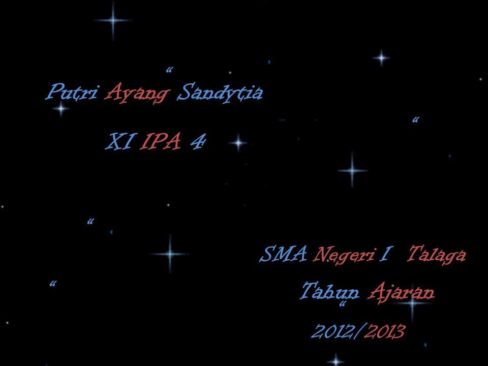 Putri Ayang Sandytia XI IPA 4 SMA Negeri I Talaga Tahun Ajaran 2012/2013