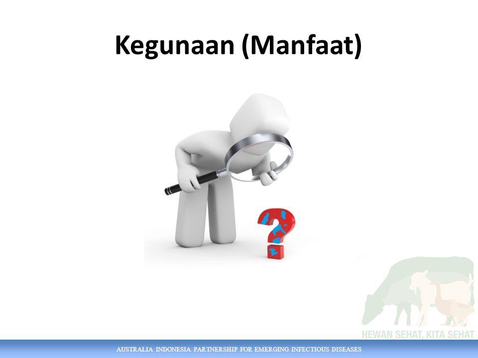 AUSTRALIA INDONESIA PARTNERSHIP FOR EMERGING INFECTIOUS DISEASES Kegunaan (Manfaat)