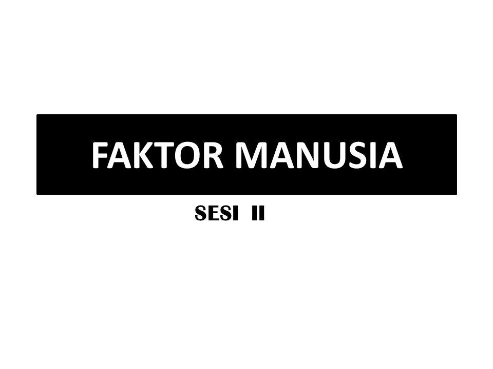 FAKTOR MANUSIA SESI II