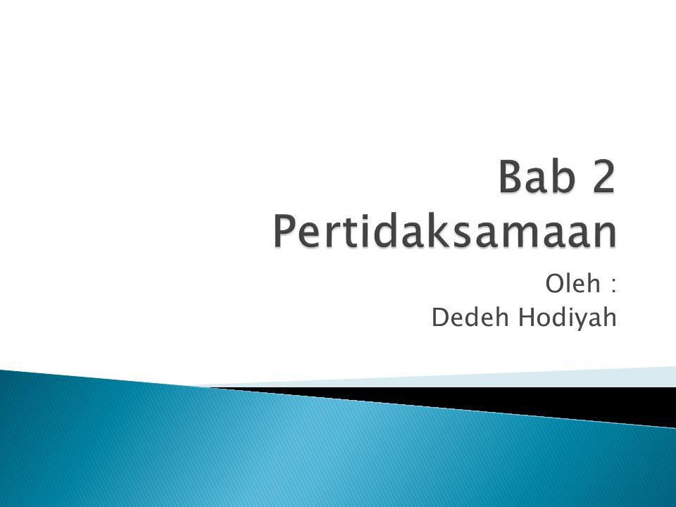 Oleh : Dedeh Hodiyah