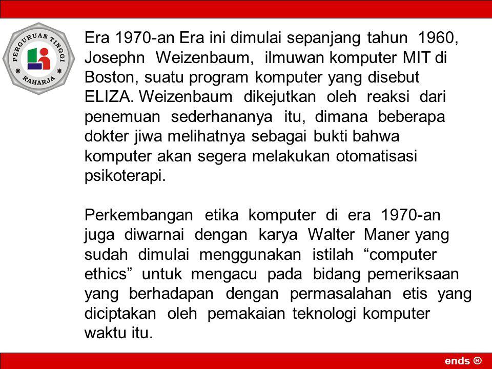 ends ® Era 1980-an.