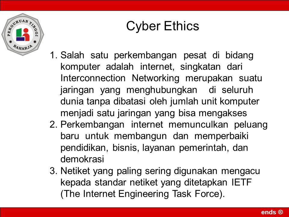 ends ® Cyber Terorism Suatu tindakan xybercrime termasuk cyber terorism jika mengancam pemerintah atau warganegara, termasuk cracking ke situs pemerintah atau militer.