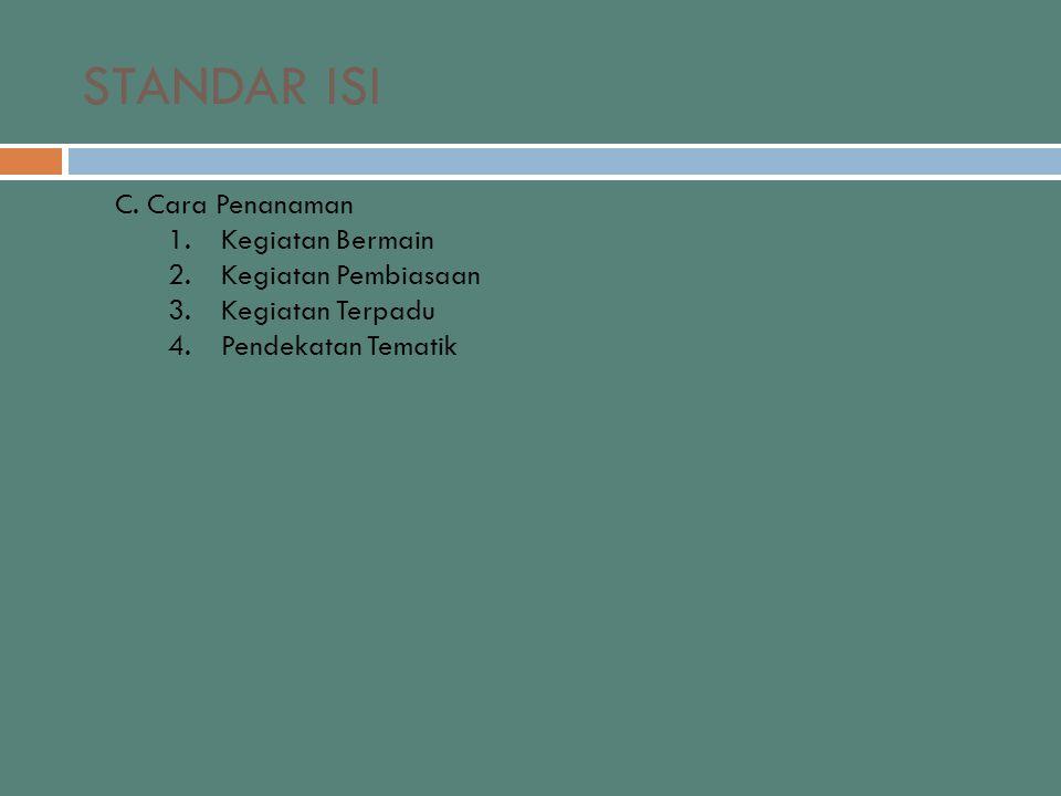 STANDAR ISI C.