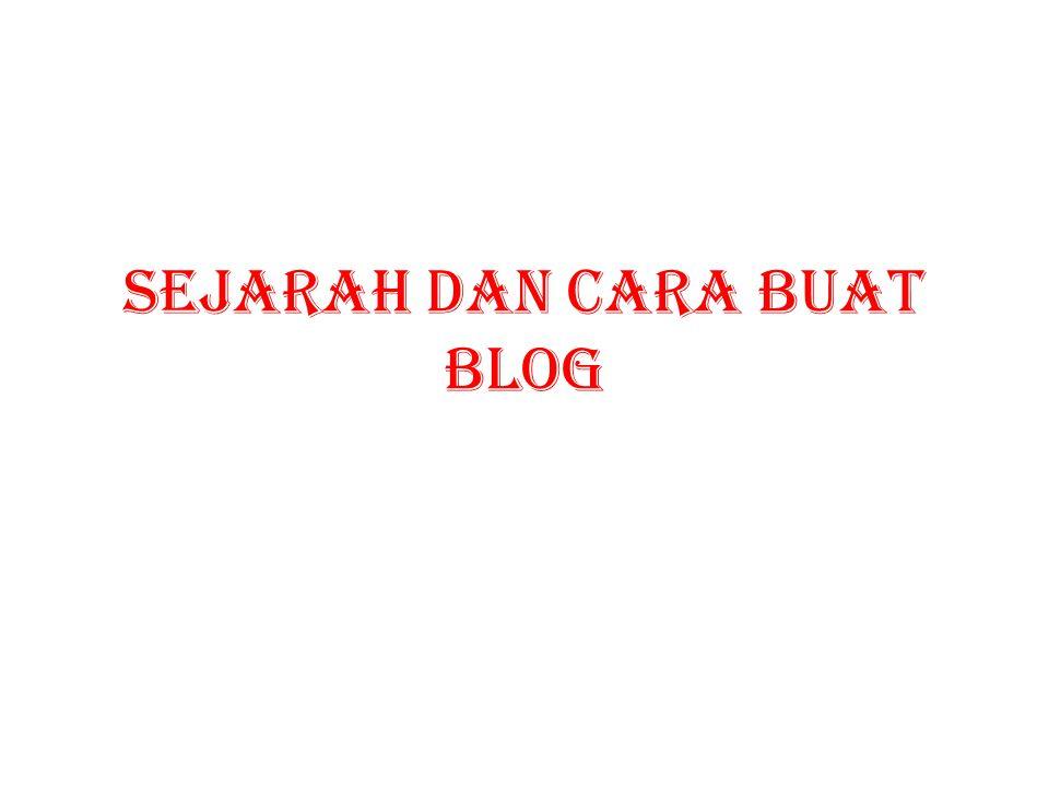 Sejarah dan Cara Buat Blog