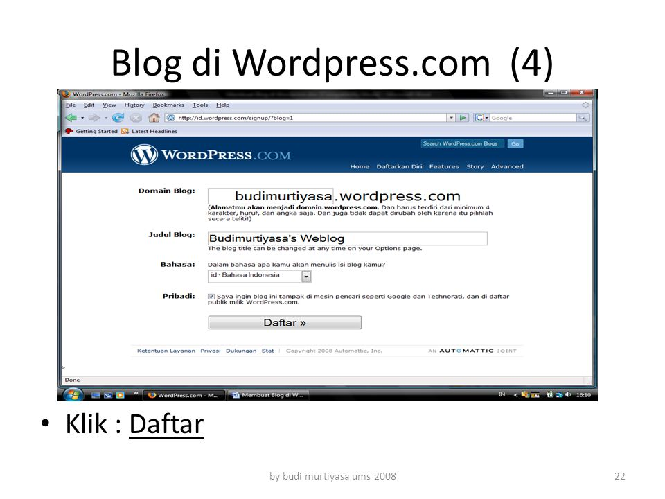 Klik : Daftar by budi murtiyasa ums 2008 Blog di Wordpress.com (4) 22