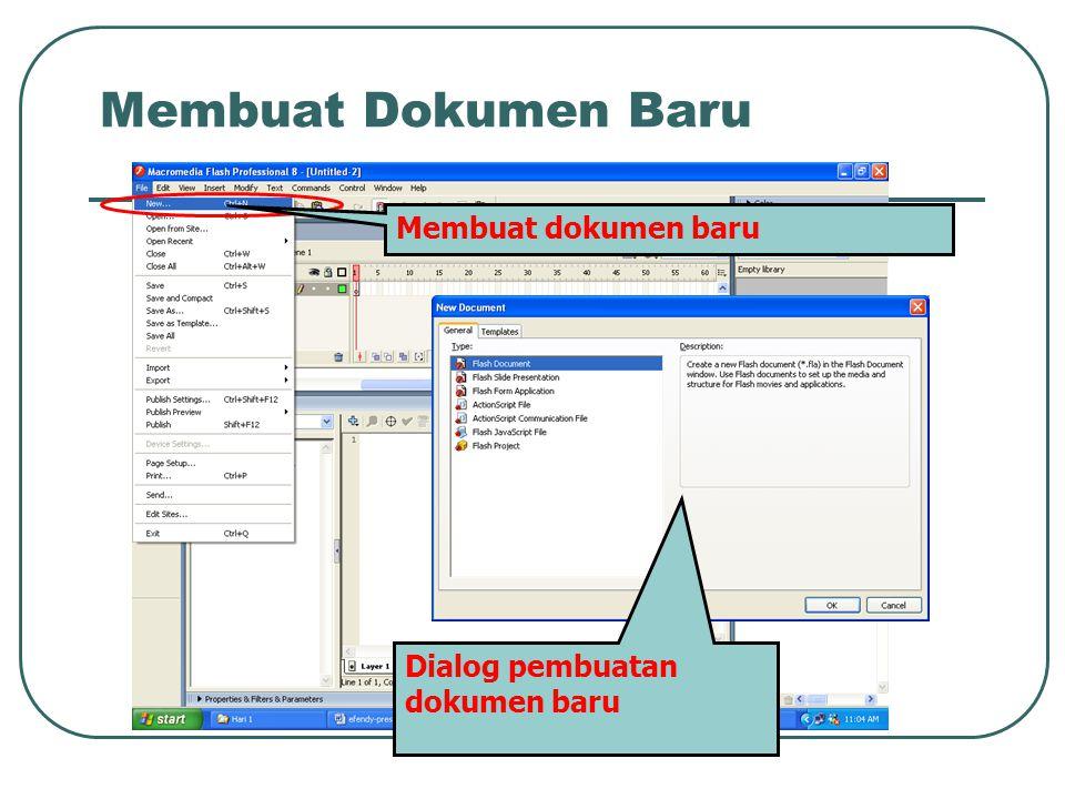 Membuat Dokumen Baru Membuat dokumen baru Dialog pembuatan dokumen baru