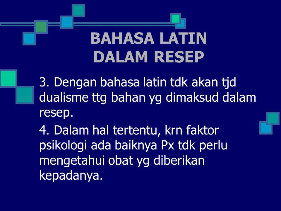 BAHASA LATIN DALAM RESEP 3.