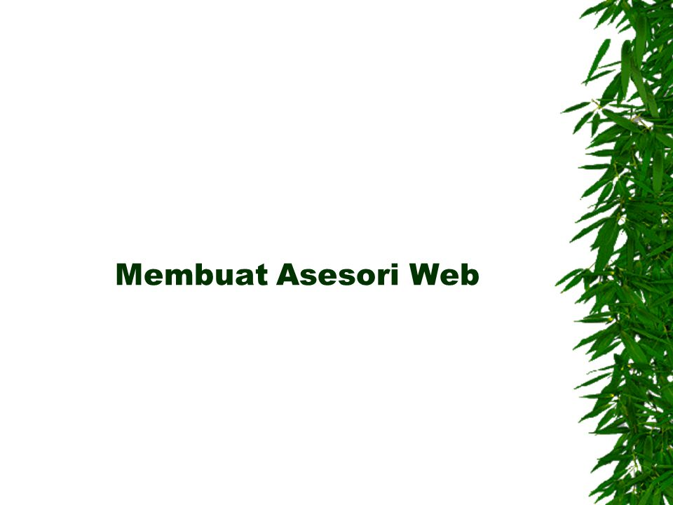 Membuat Asesori Web