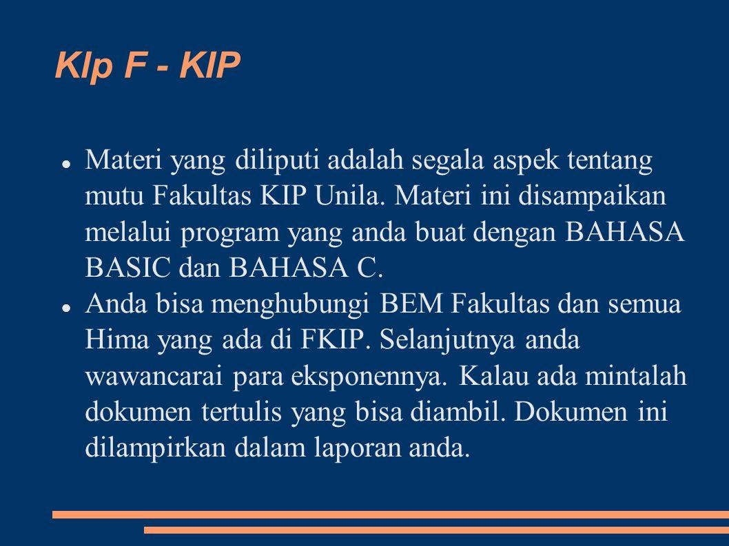 Klp F - KIP Materi yang diliputi adalah segala aspek tentang mutu Fakultas KIP Unila.