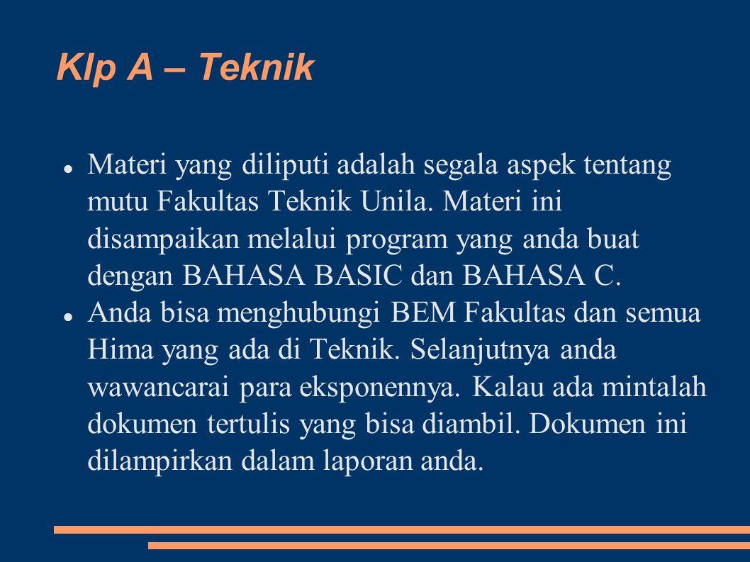 Klp A – Teknik Materi yang diliputi adalah segala aspek tentang mutu Fakultas Teknik Unila.
