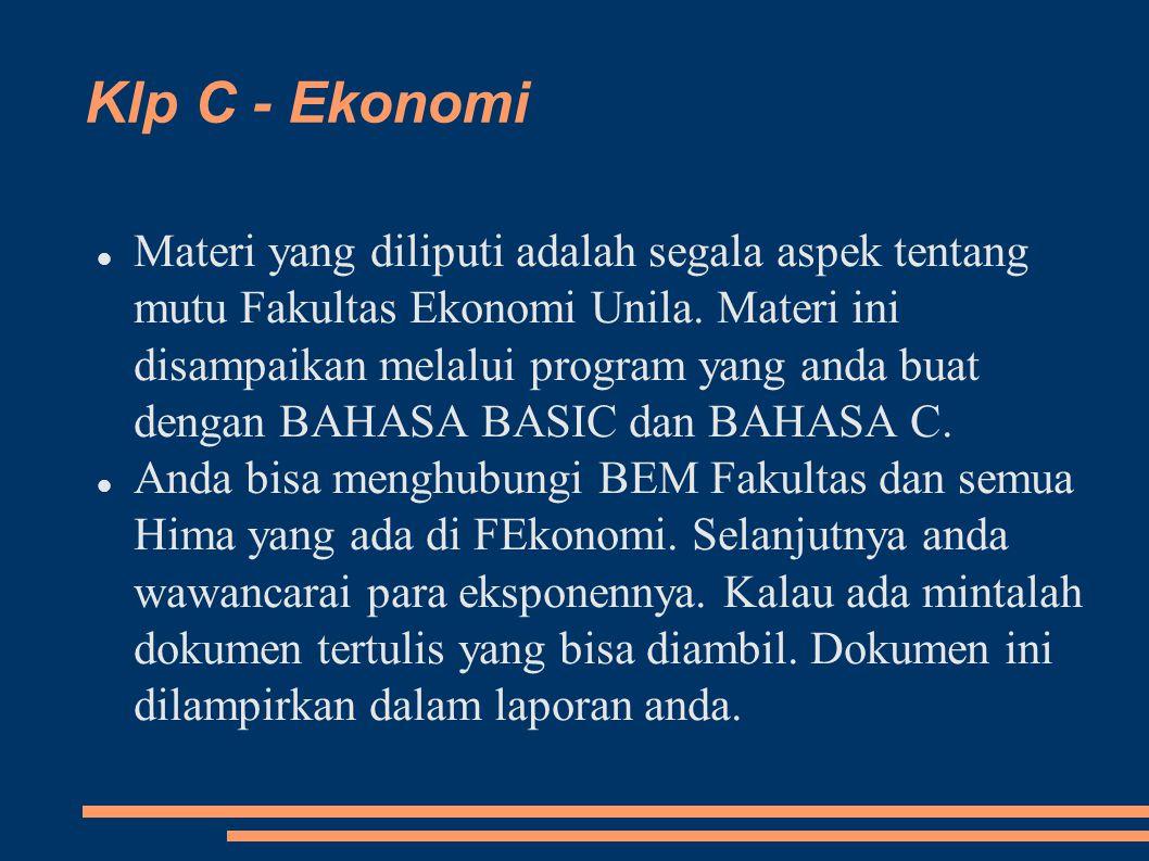 Klp C - Ekonomi Materi yang diliputi adalah segala aspek tentang mutu Fakultas Ekonomi Unila.