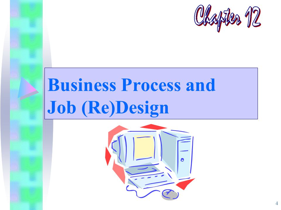 4 Business Process and Job (Re)Design