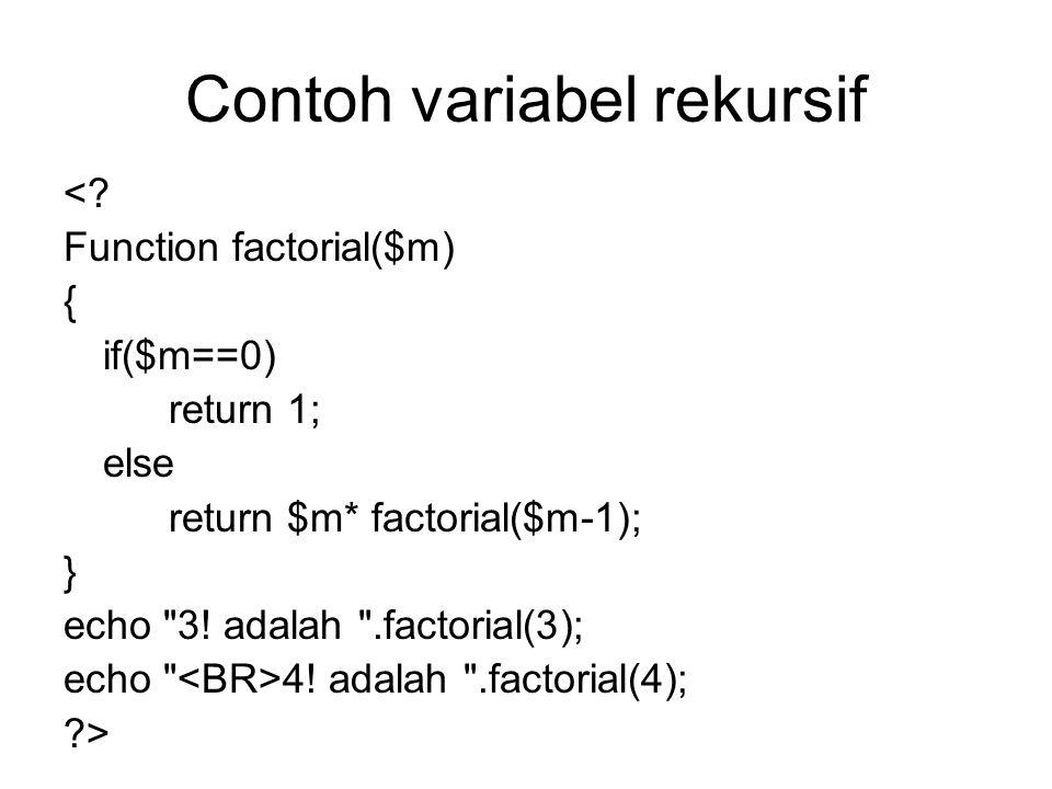 Contoh variabel rekursif <.