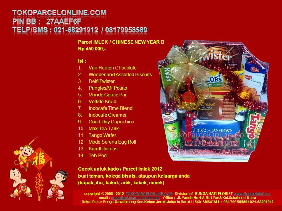 copyright © 2008- 2012 TOKOPARCELONLINE.COM Division of BUNGA HATI FLORIST www.BungaHati.Com TOKOPARCELONLINE.COMwww.BungaHati.Com email : order@tokop