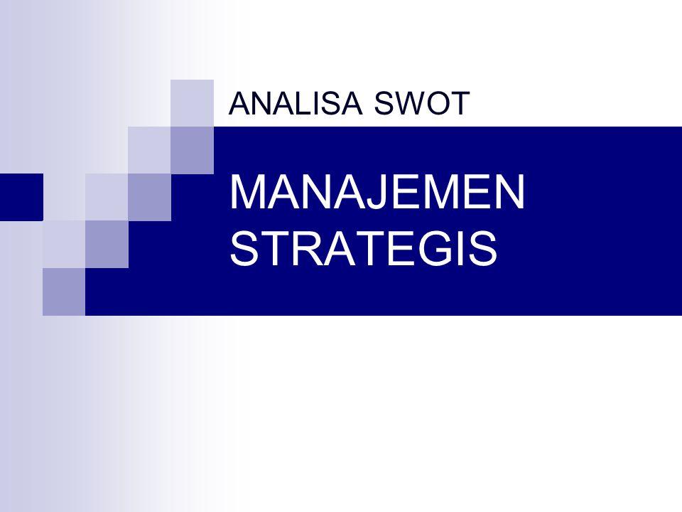 MANAJEMEN STRATEGIS ANALISA SWOT