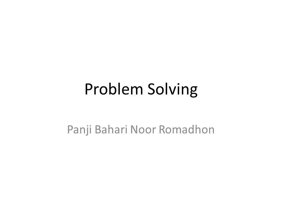 Problem Solving Panji Bahari Noor Romadhon