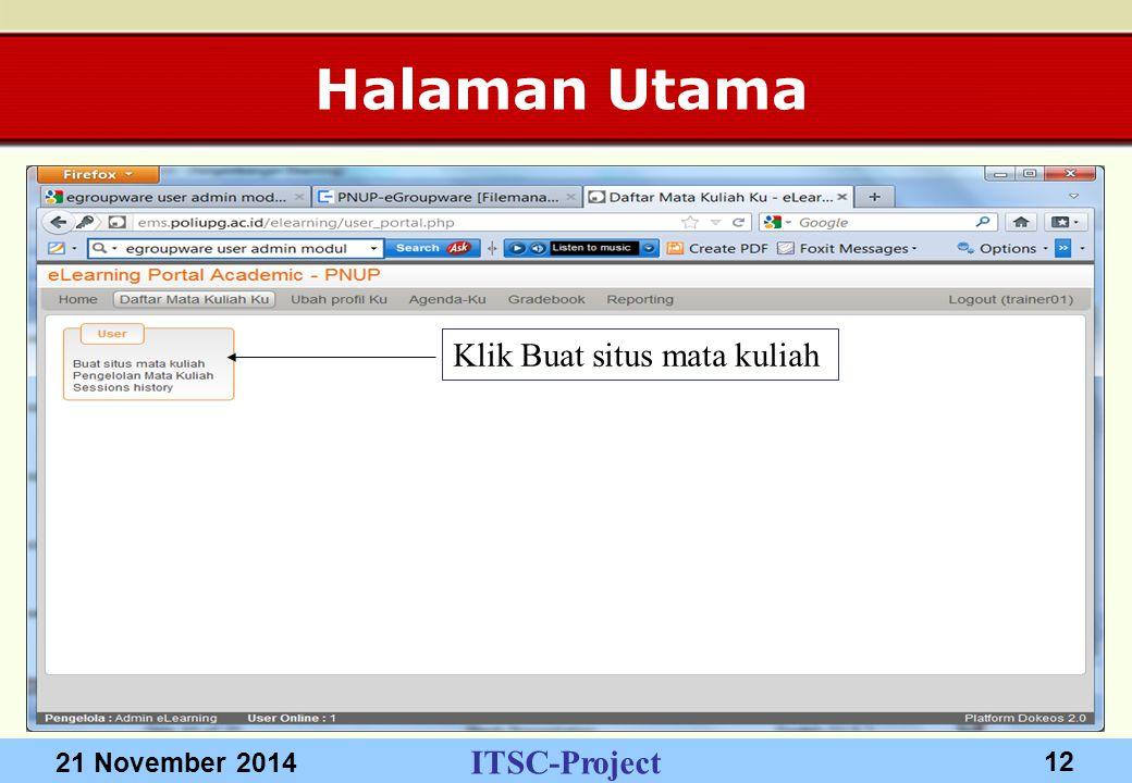 ITSC-Project 21 November 2014 12 Halaman Utama Klik Buat situs mata kuliah
