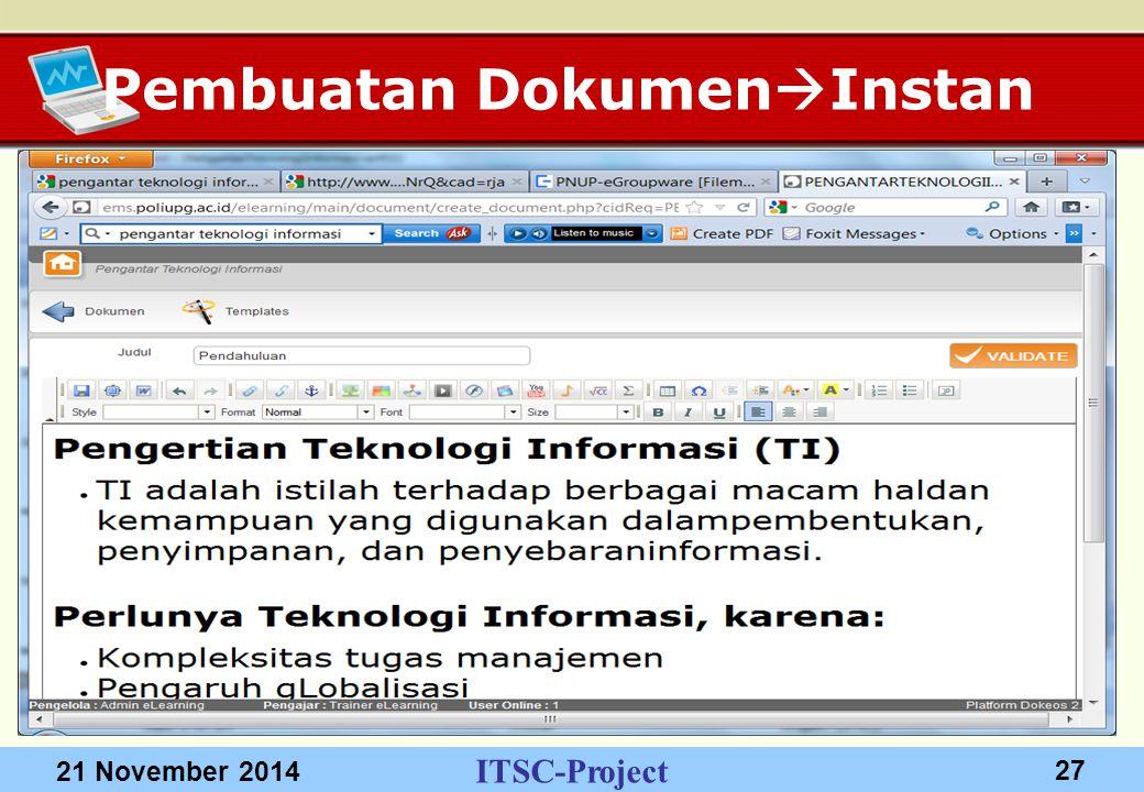 ITSC-Project 21 November 2014 27 Pembuatan Dokumen  Instan