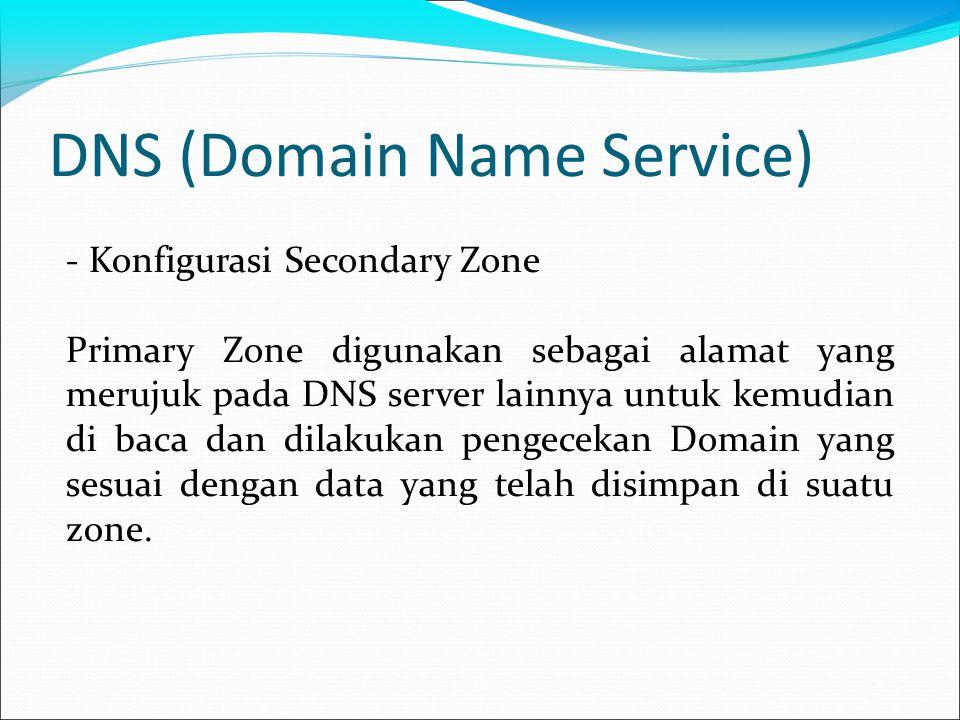 DNS (Domain Name Service) Default canche server adalah sebuah alamat DNS yang disediakan oleh ISP.