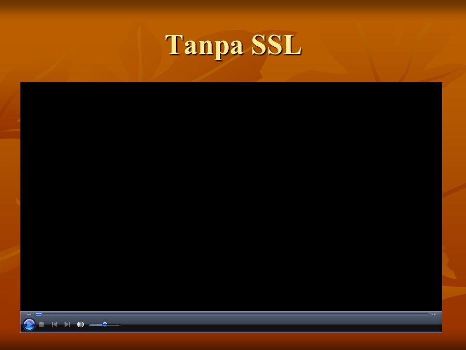Tanpa SSL