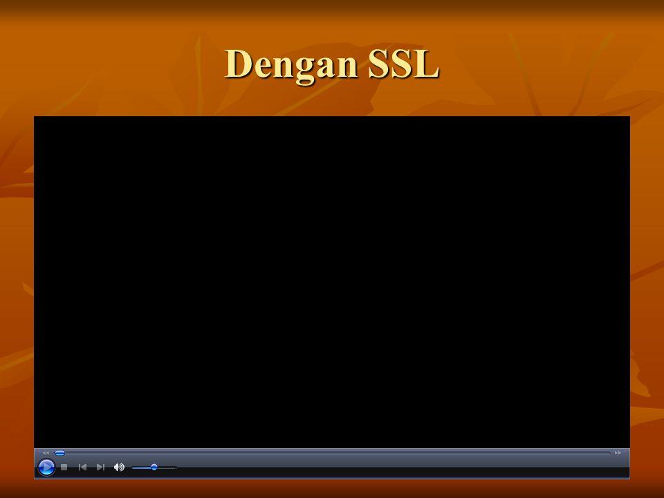 Dengan SSL