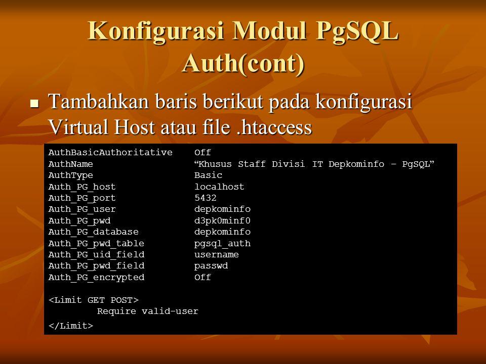 Tambahkan baris berikut pada konfigurasi Virtual Host atau file.htaccess Tambahkan baris berikut pada konfigurasi Virtual Host atau file.htaccess Auth