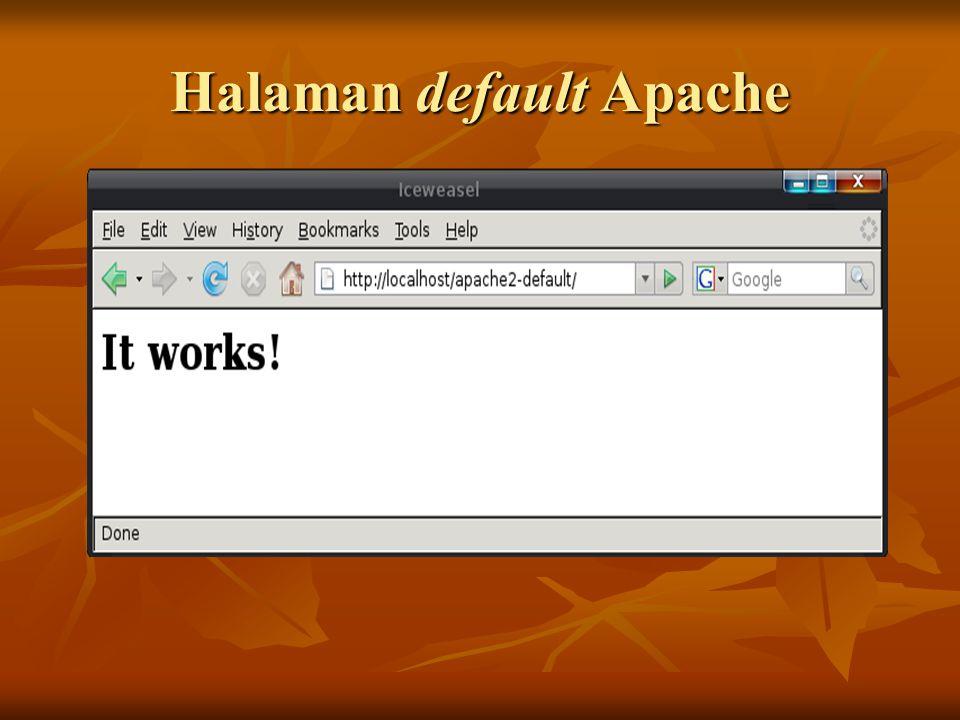 Konfigurasi Modul Auth Basic(cont) Reload service Apache Reload service Apache root@WebServer:# /etc/init.d/apache2 reload